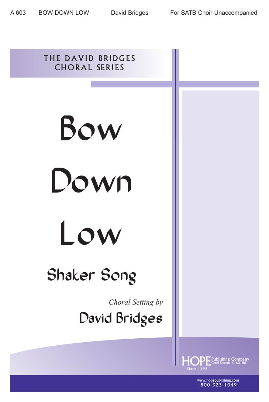 Bow Down Low - SATB Cover Image