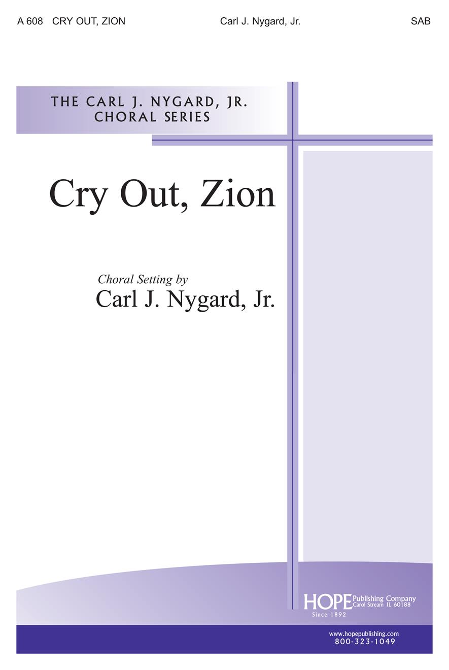 Cry Out Zion - SAB Cover Image