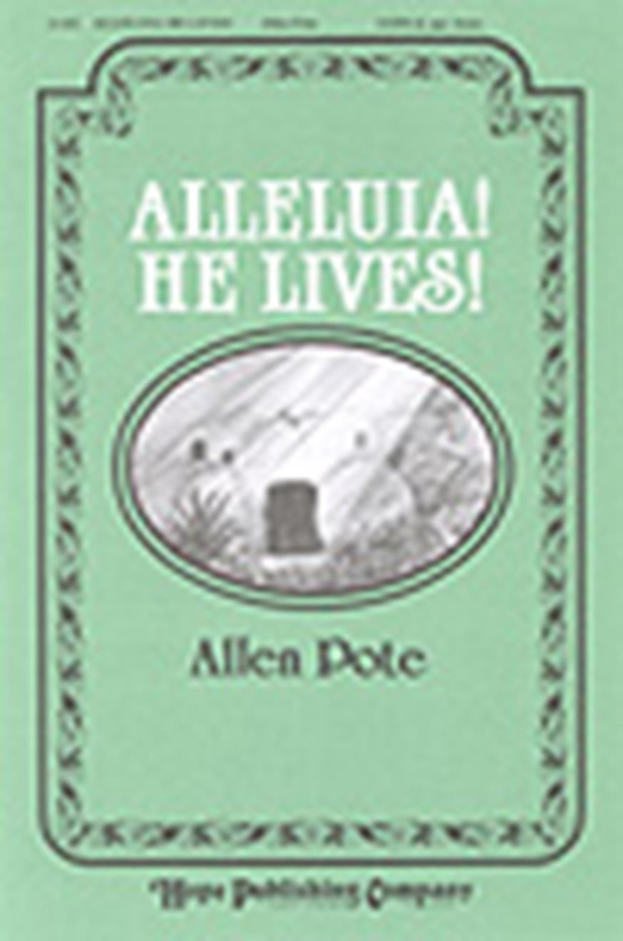 Alleluia He Lives - SATB Cover Image