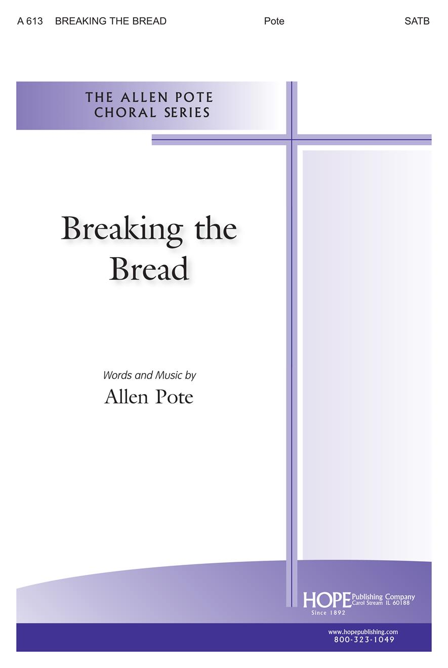 Breaking the Bread - SATB Cover Image