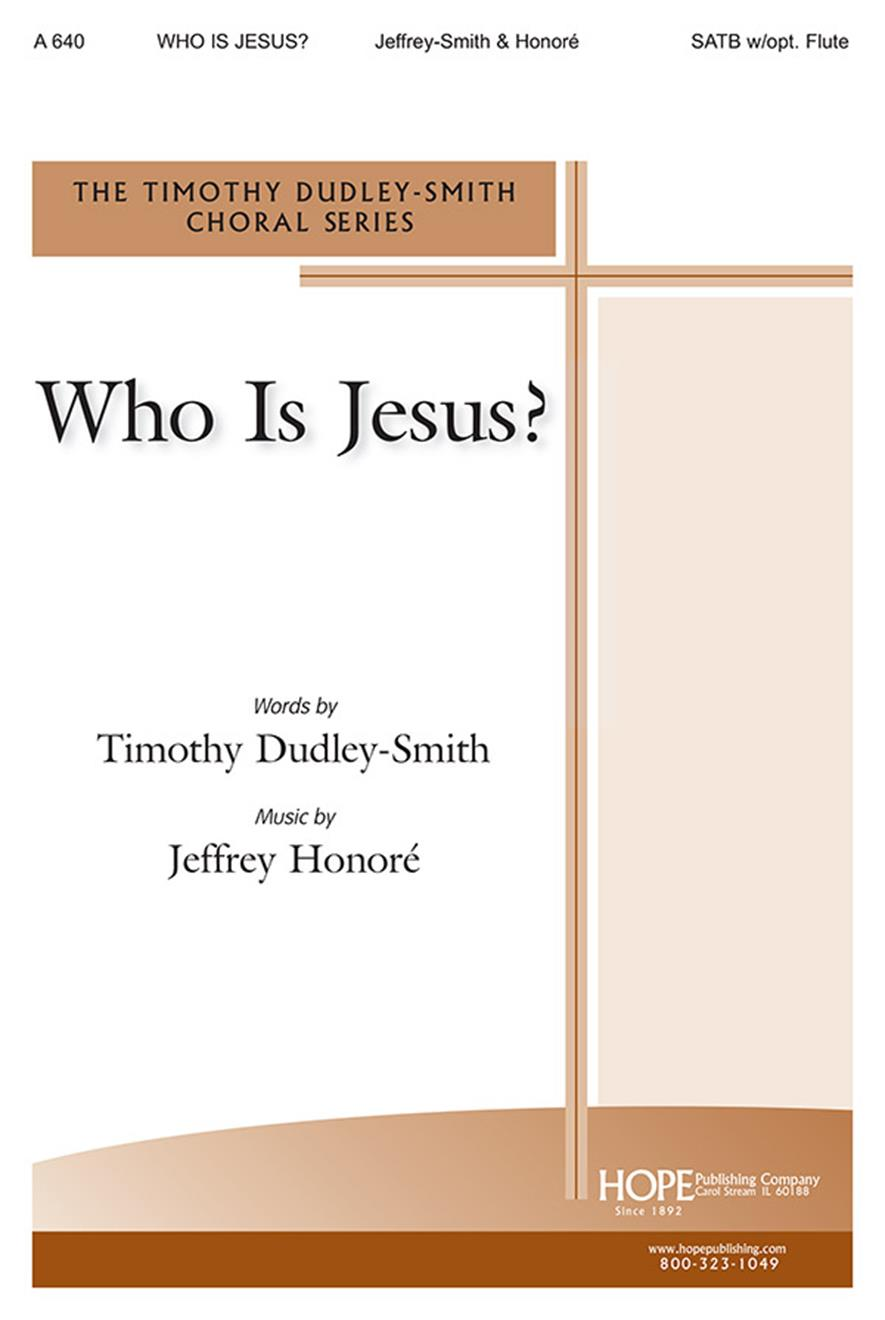 Who Is Jesus - SATB w-opt. Flute Cover Image