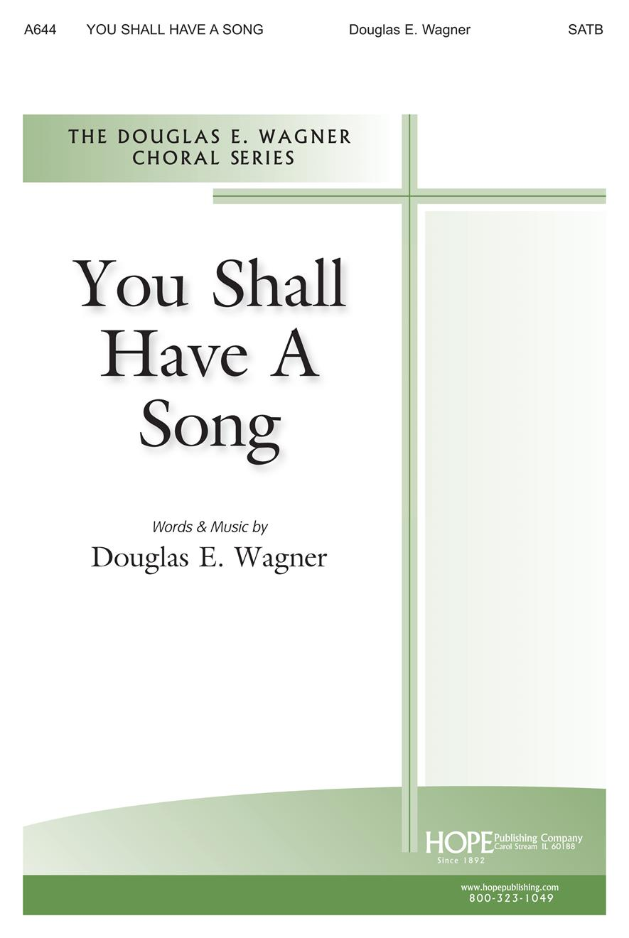 You Shall Have a Song - SATB Cover Image