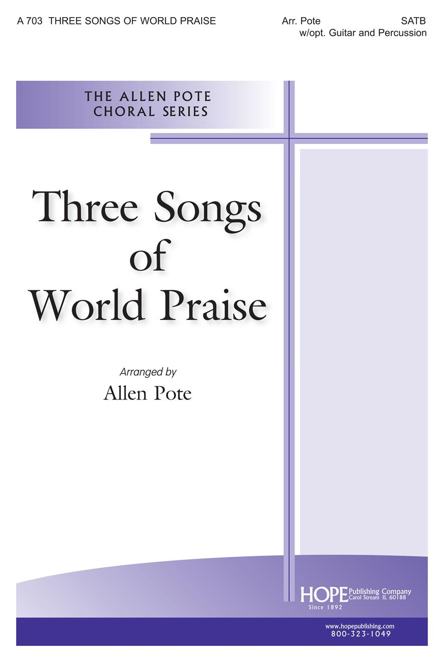 Three Songs of World Praise - SATB Cover Image
