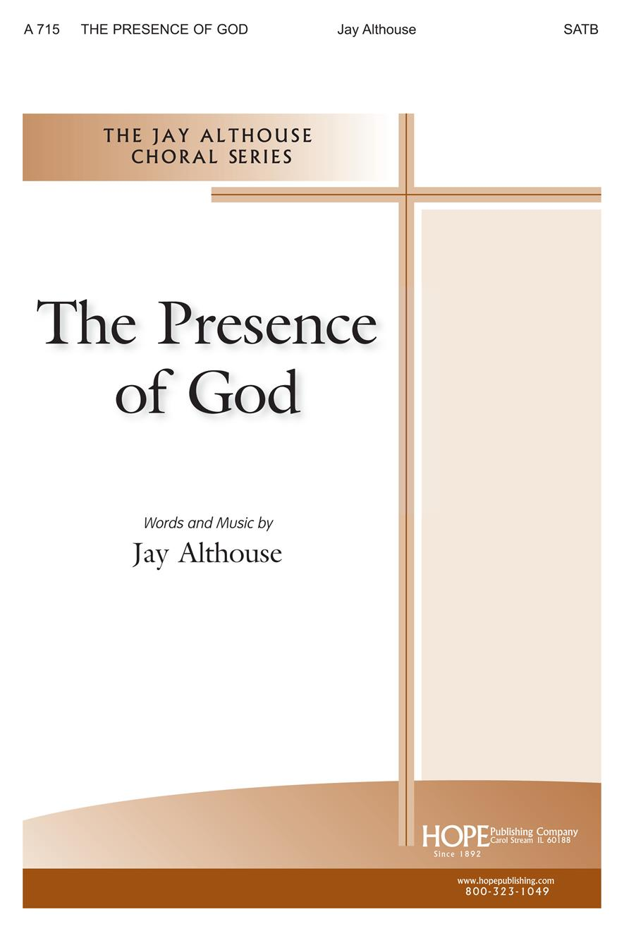 Presence of God The - SATB Cover Image