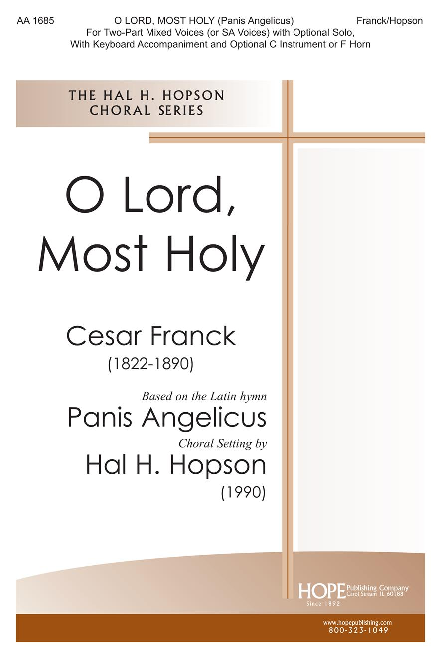 O Lord Most Holy (Panis Angelicus) - Two-Part Mixed Cover Image
