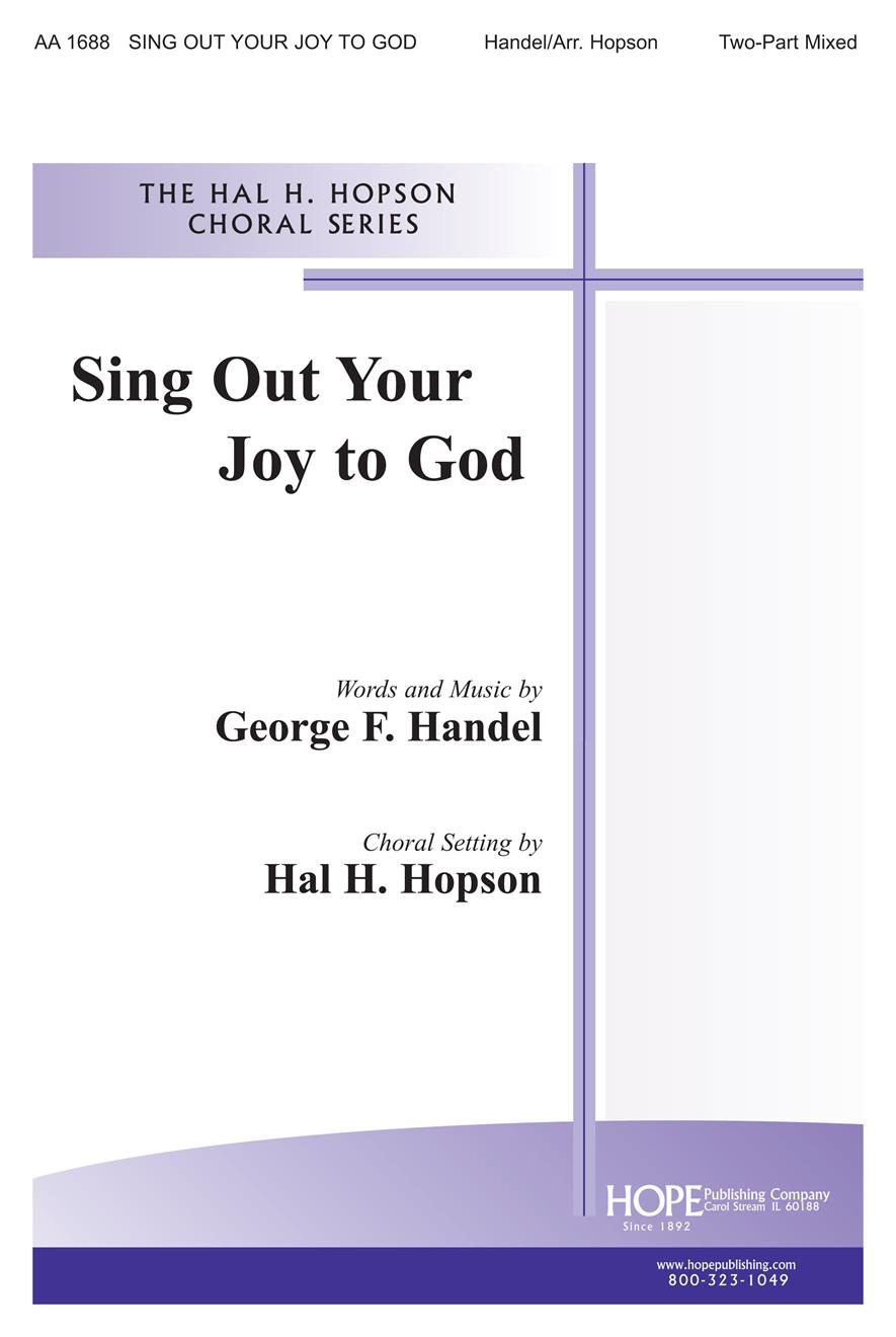Sing Out Your Joy to God - Two-Part Mixed Cover Image