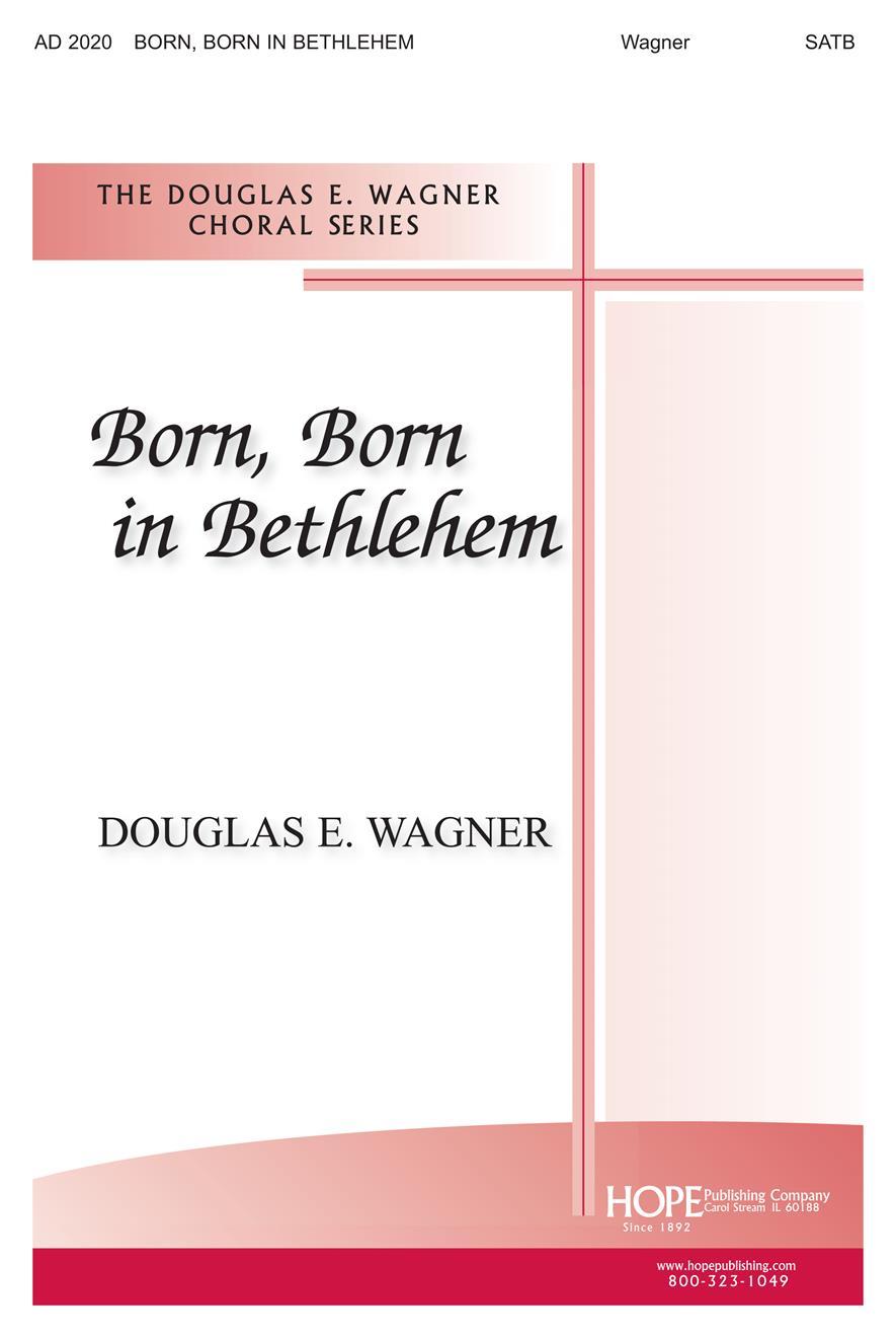 Born Born in Bethlehem - SATB Cover Image