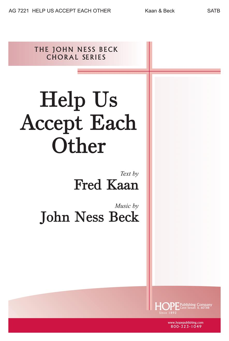 Help Us Accept Each Other - SATB Cover Image