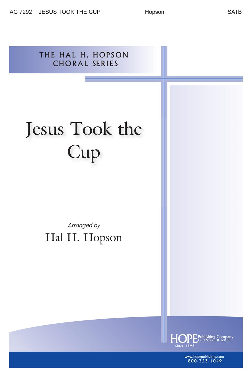 Jesus Took the Cup - SATB Cover Image
