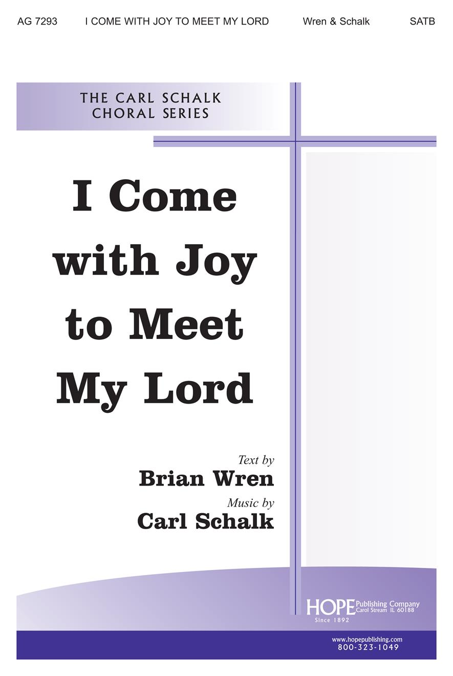 I Come with Joy to Meet My Lord - SATB Cover Image