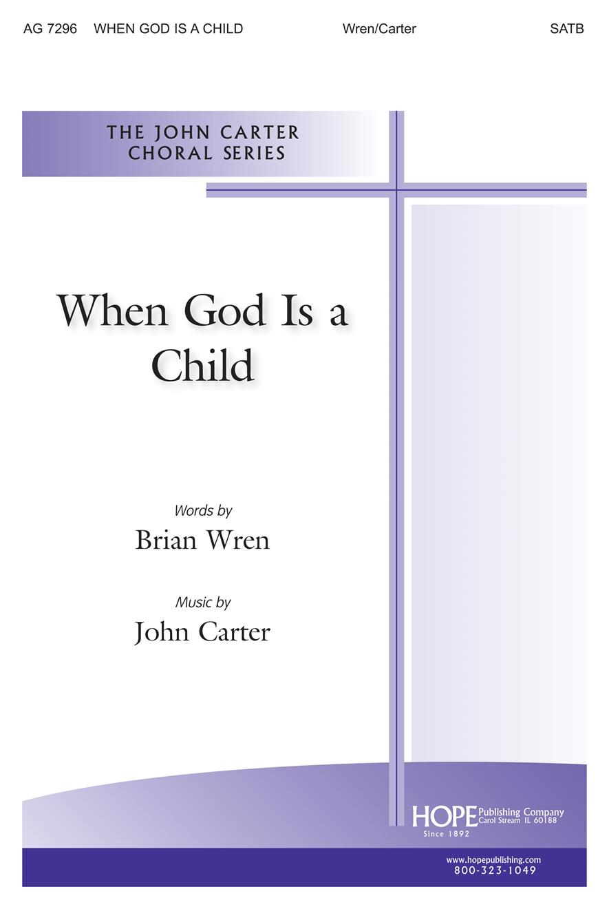 When God Is a Child - SATB Cover Image