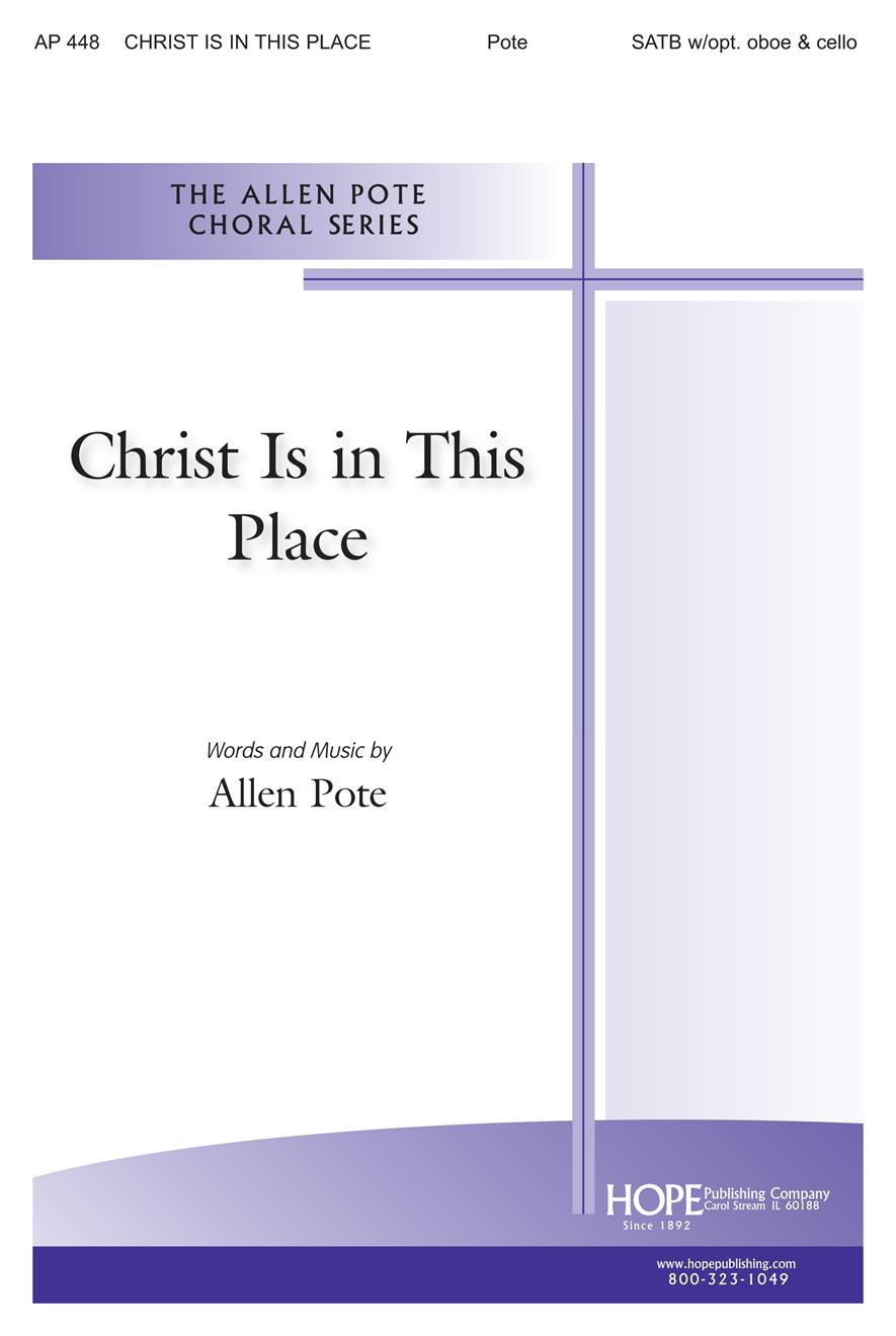 Christ Is in this Place - SATB w-opt. Oboe and Cello Cover Image
