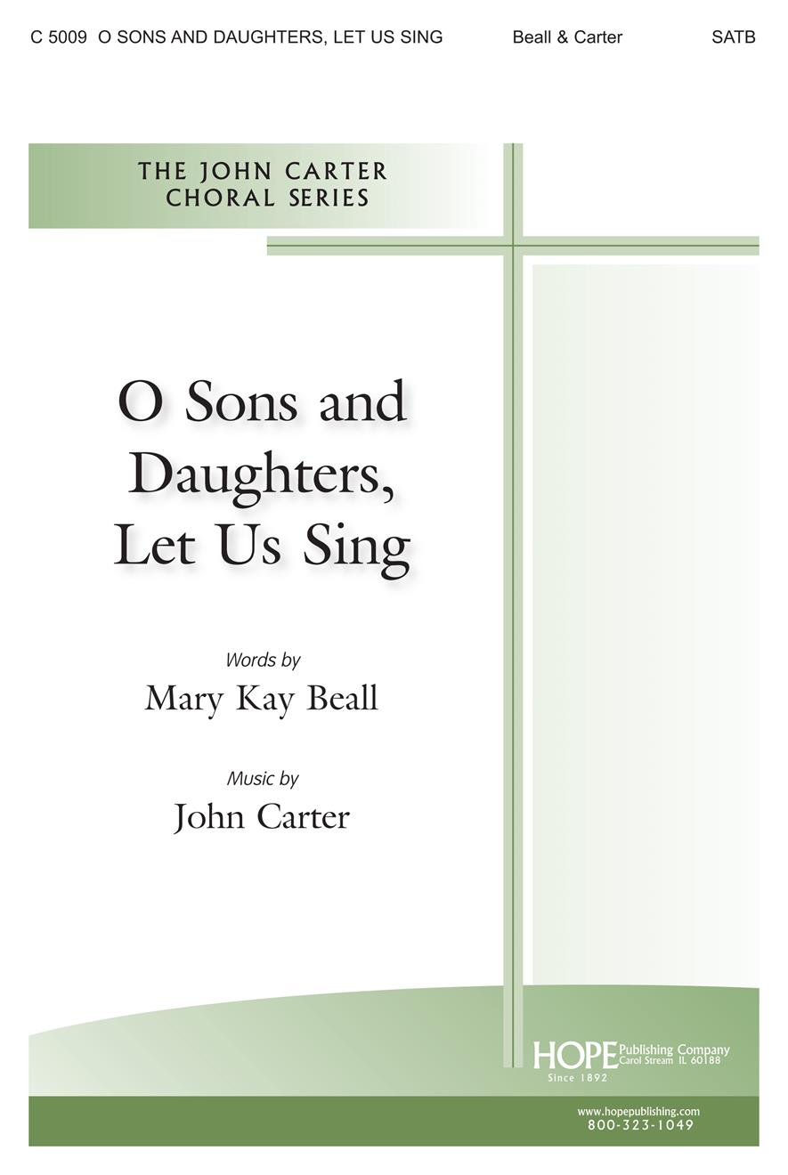 O Sons and Daughters Let Us Sing - SATB Cover Image