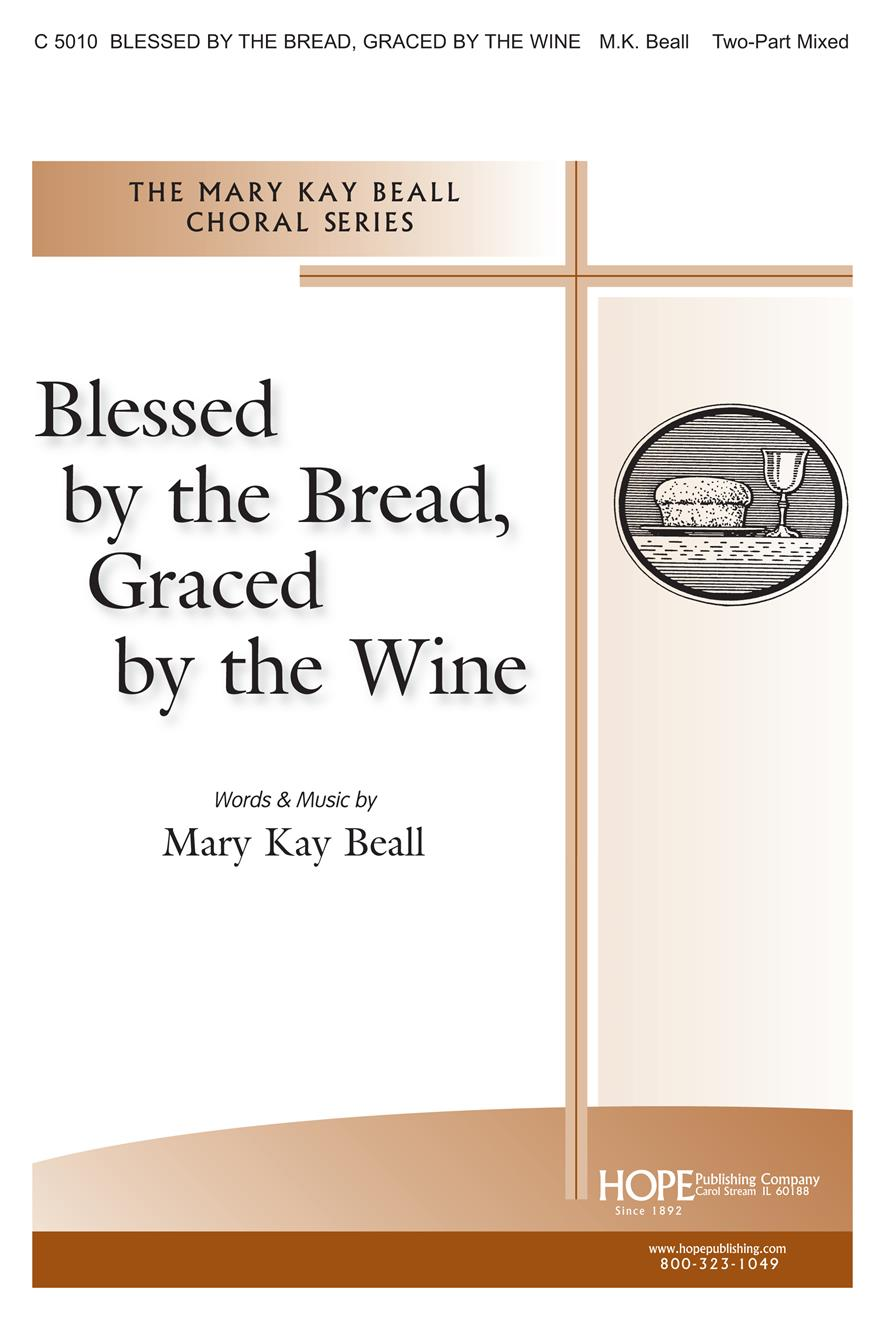 Blessed by the Bread Graced by the Wine Cover Image