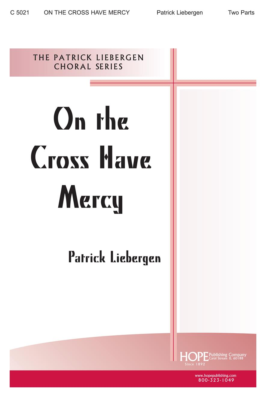 On the Cross Have Mercy - Two Part Cover Image