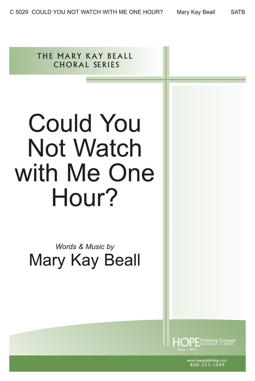 Could You Not Watch with Me One Hour - SATB Cover Image