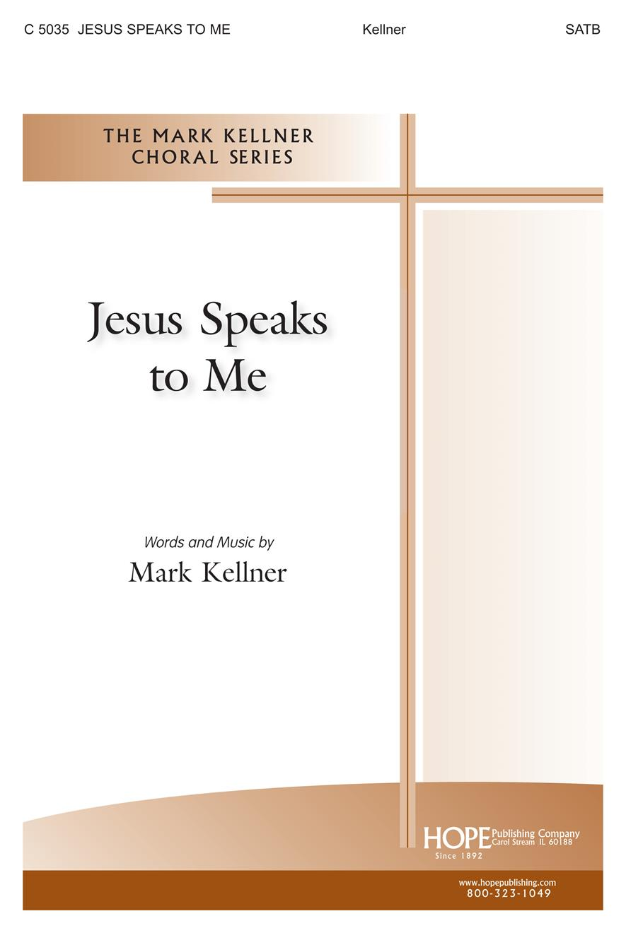 Jesus Speaks to Me - SATB Cover Image