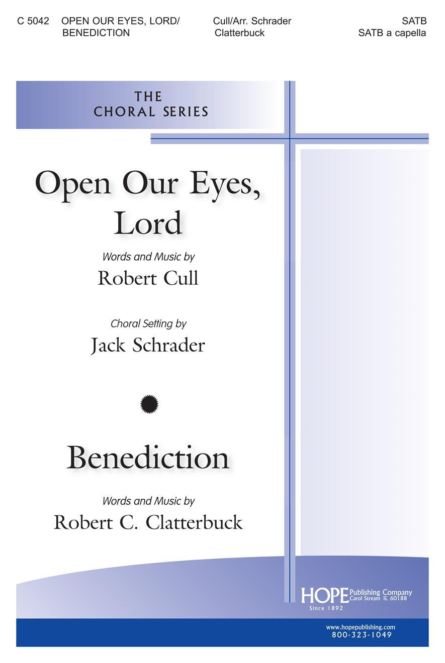 Open Our Eyes Lord - Benediction - SATB Cover Image