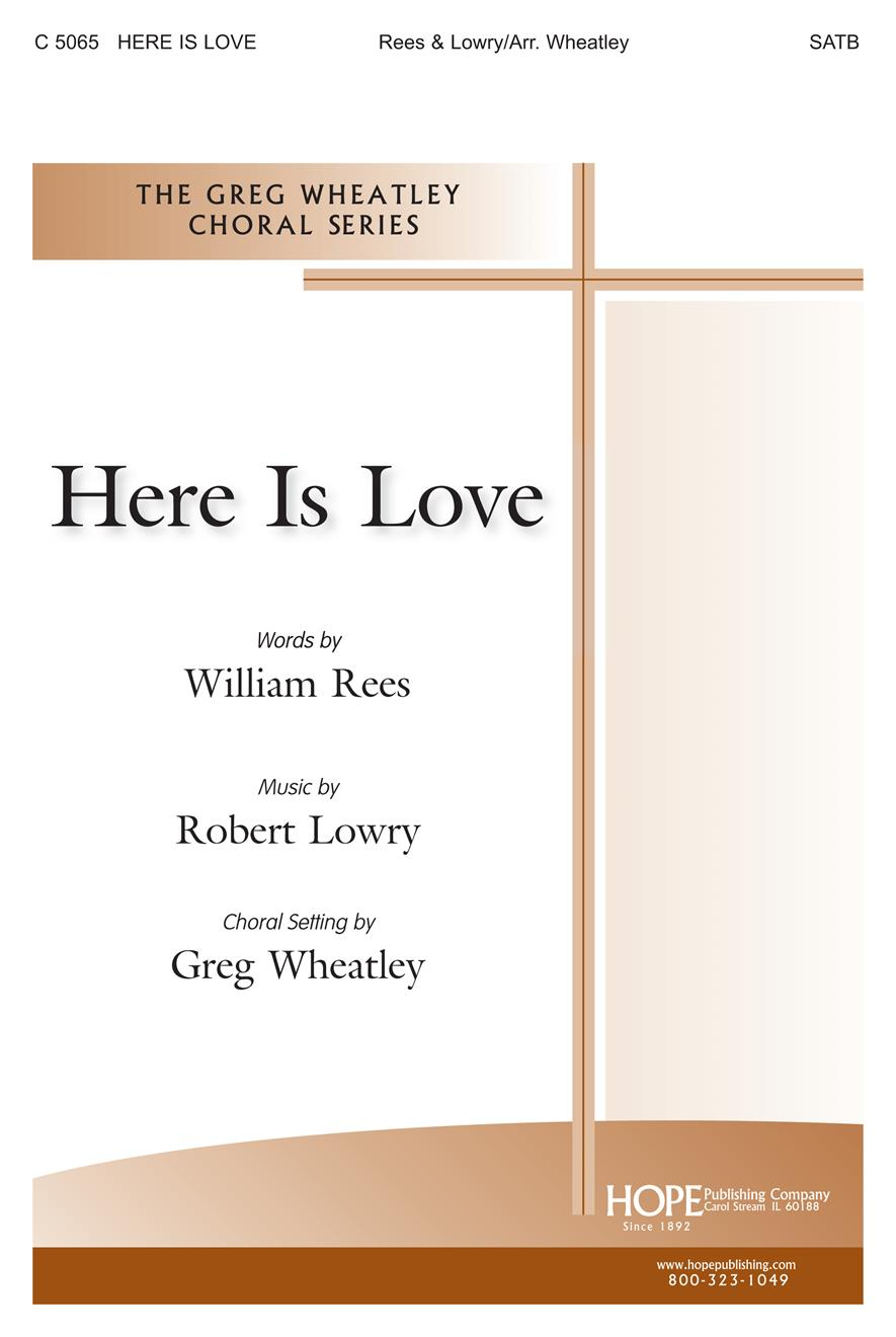 Here Is Love - SATB Cover Image