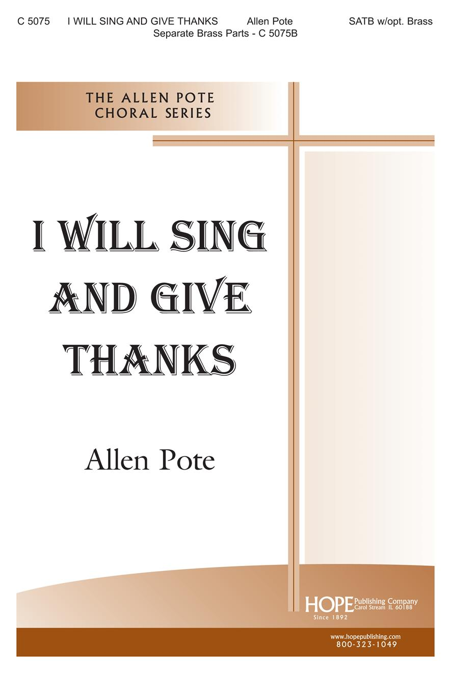 I Will Sing and Give Thanks - SATB Cover Image