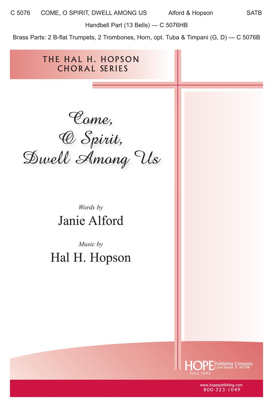 Come O Spirit Dwell Among Us - SATB and Congregation Cover Image