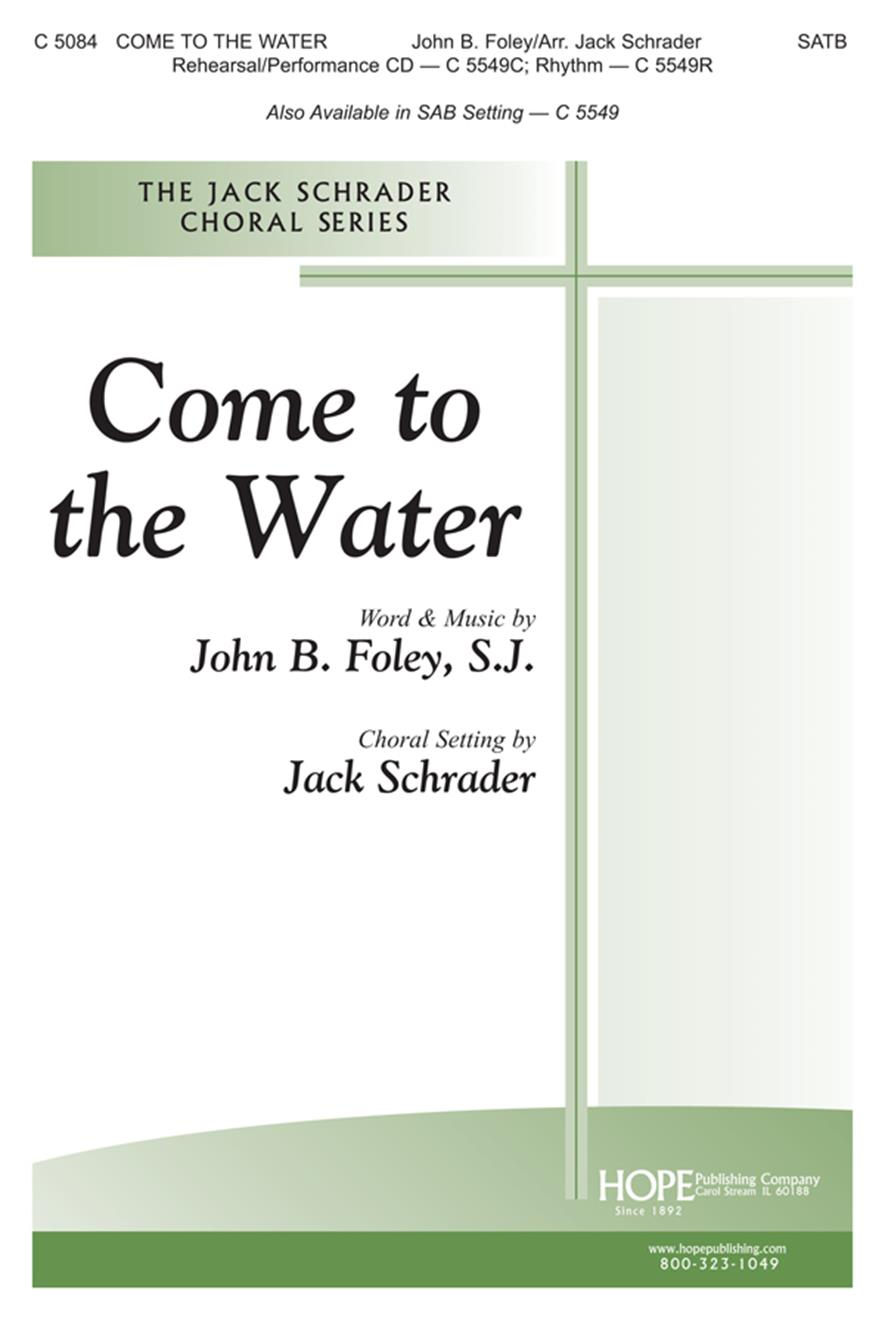 Come to the Water - SATB Cover Image
