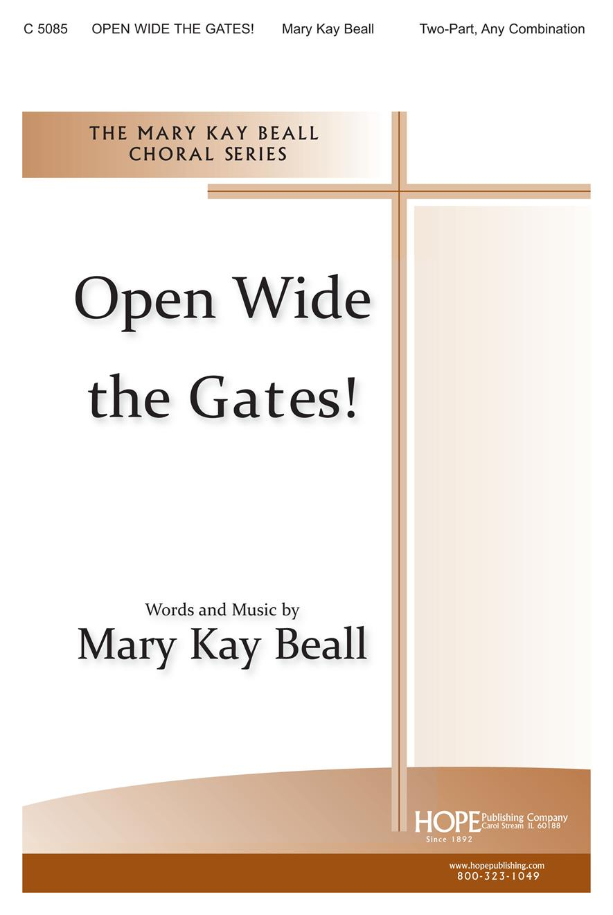 Open Wide the Gates - Two-Part Cover Image