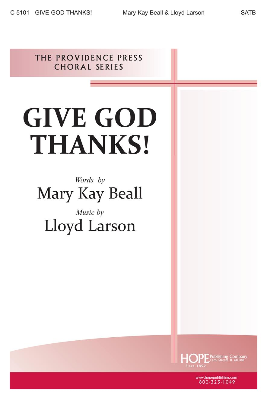 Give God Thanks - SATB Cover Image