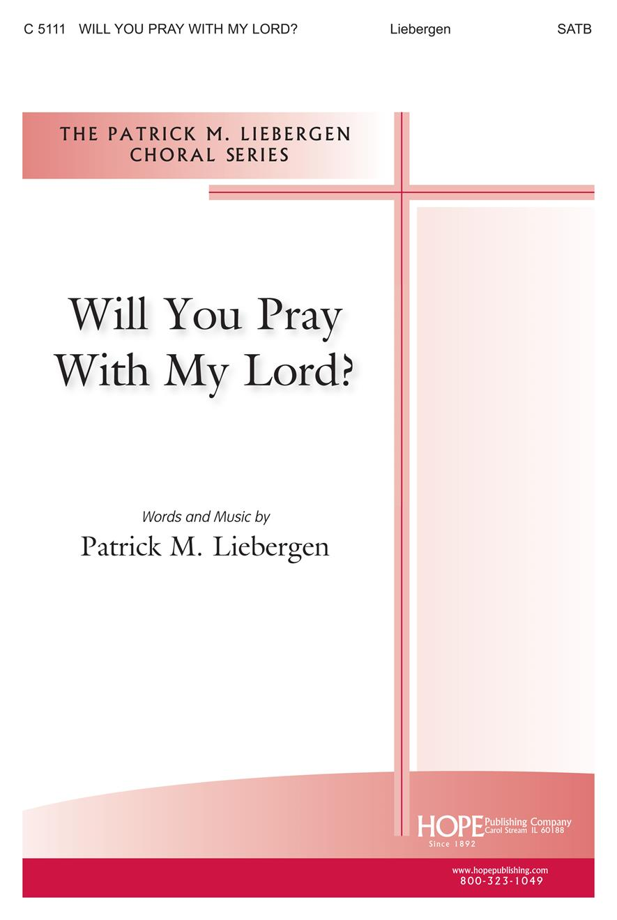 Will You Pray With My Lord - SATB Cover Image