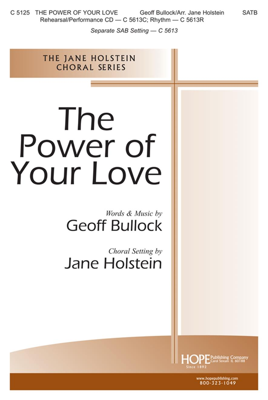 Power of Your Love The - SATB Cover Image