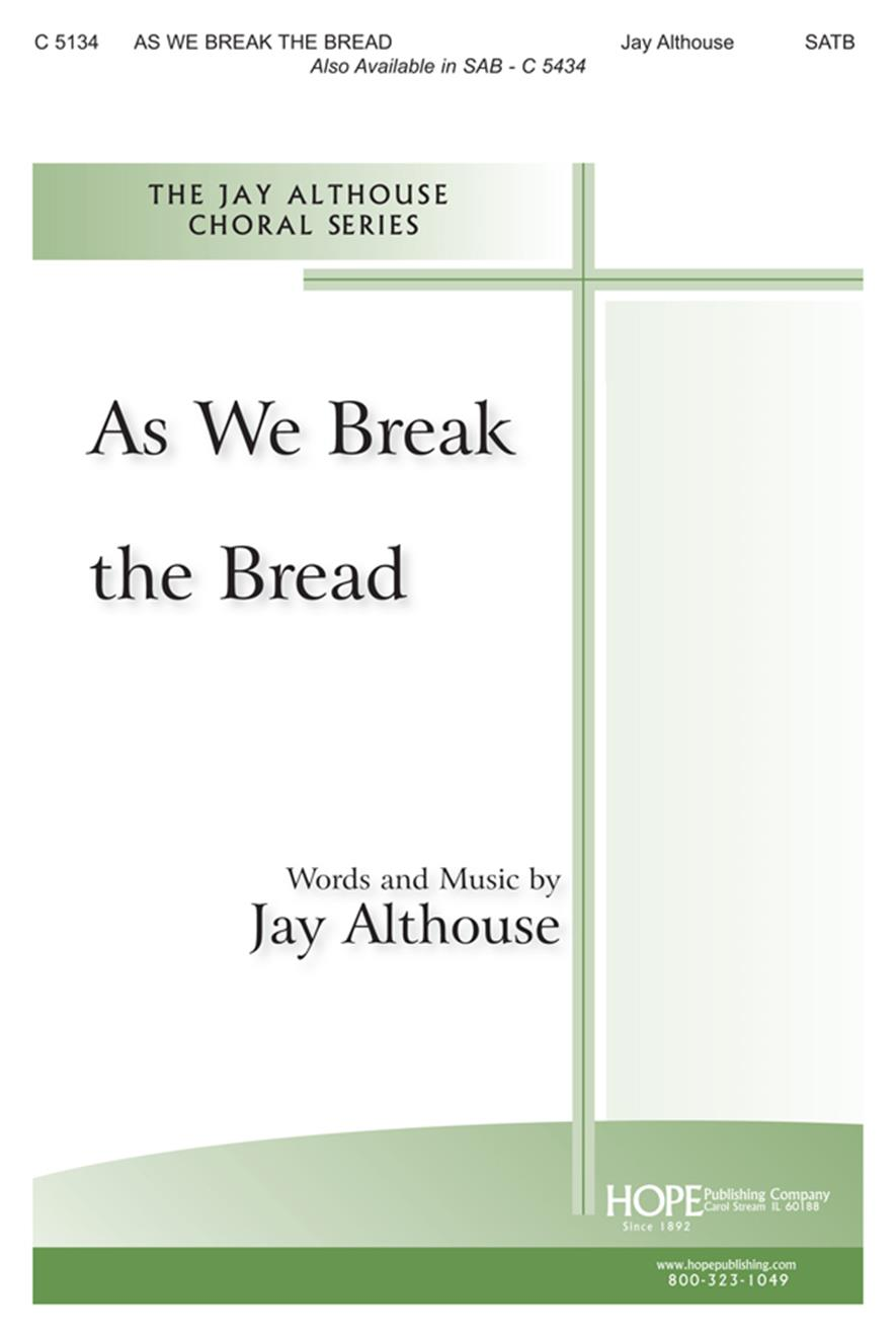 As We Break the Bread - SATB Cover Image