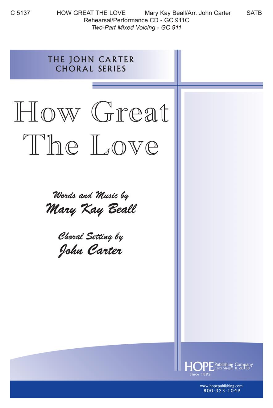 How Great the Love - SATB Cover Image