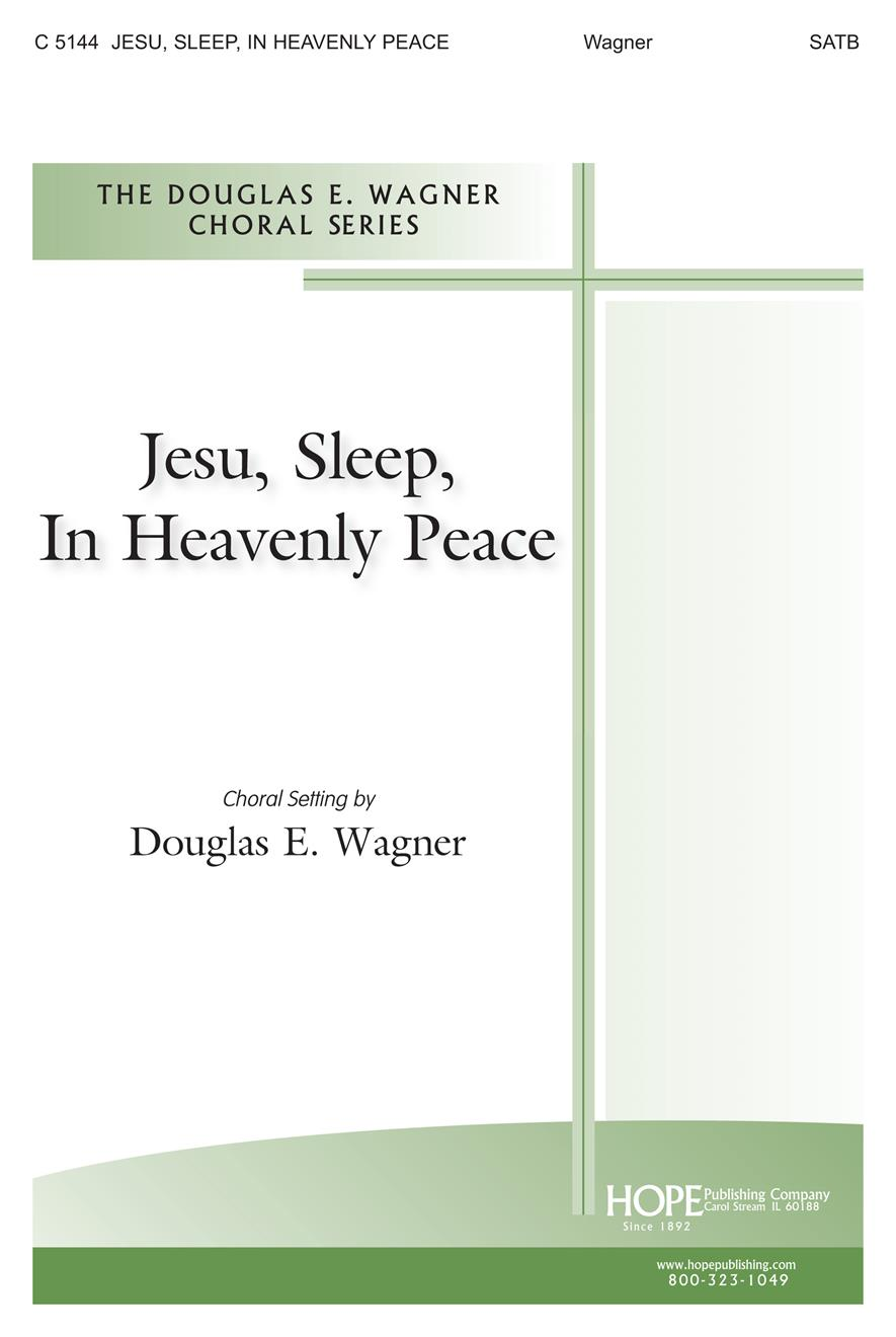 Jesu Sleep in Heavenly Peace - SATB Cover Image