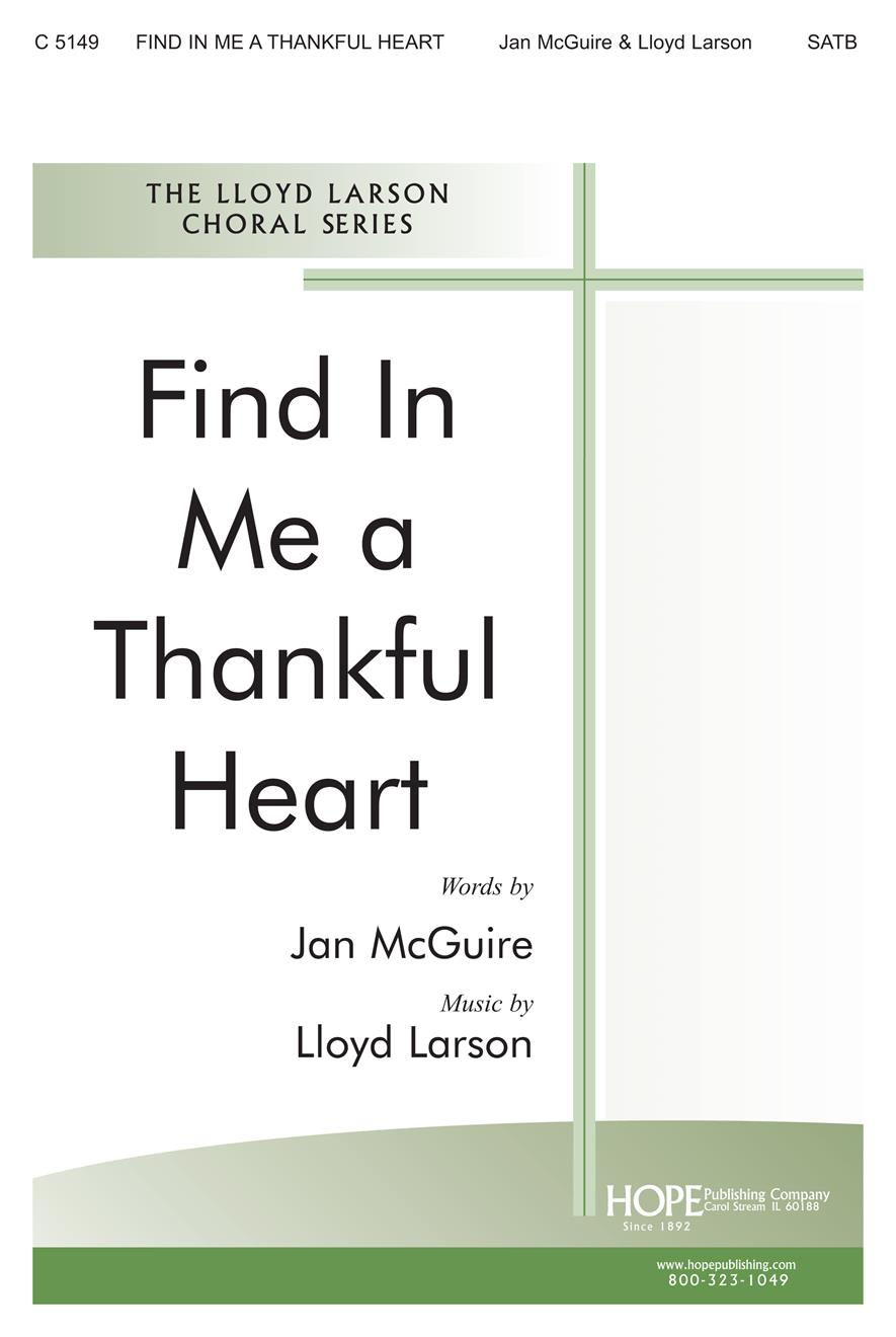 Find in Me a Thankful Heart - SATB Cover Image