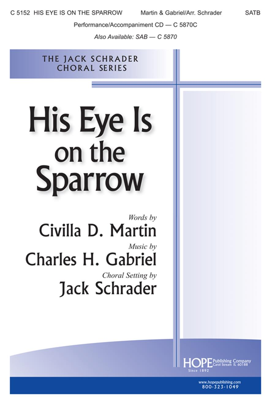 His Eye Is on the Sparrow - SATB Cover Image