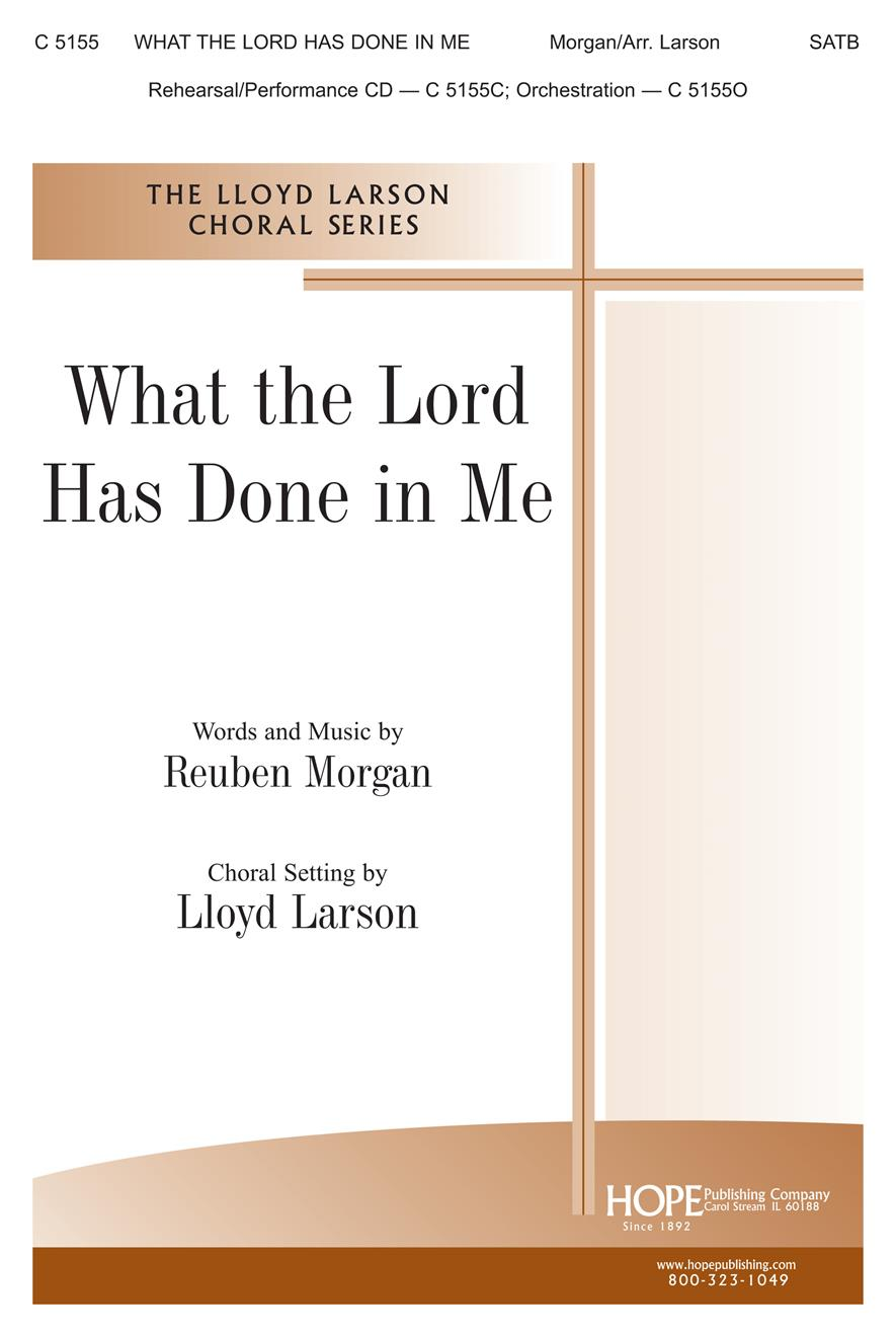 What the Lord Has Done in Me - SATB Cover Image