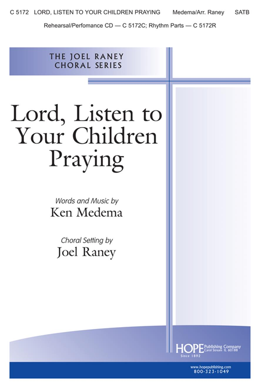 Lord Listen to Your Children Praying - SATB Cover Image