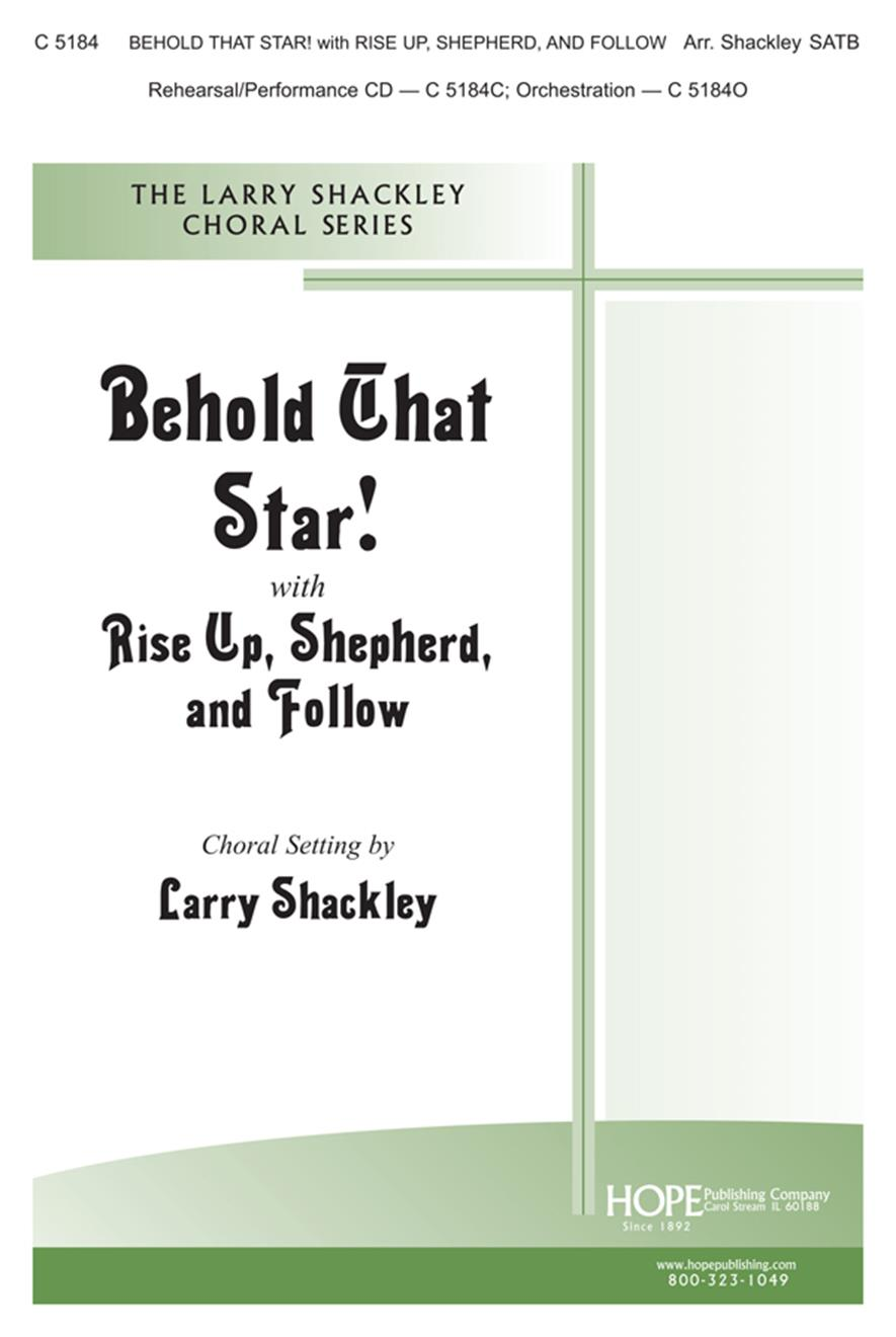 Behold that Star w-Rise Up Shepherd and Follow - SATB Cover Image