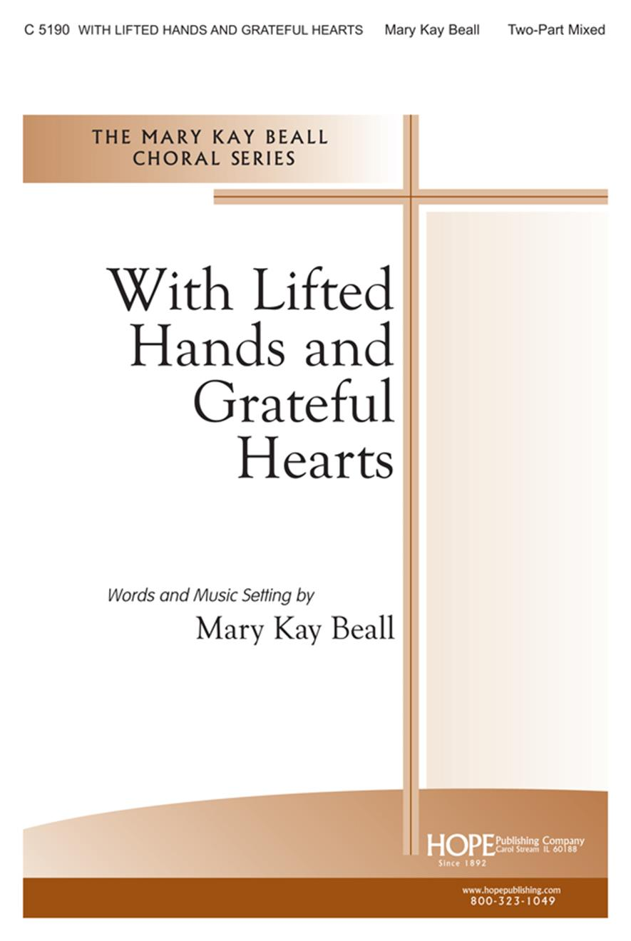 With Lifted Hands and Grateful Hearts - Two-Part Mixed Cover Image