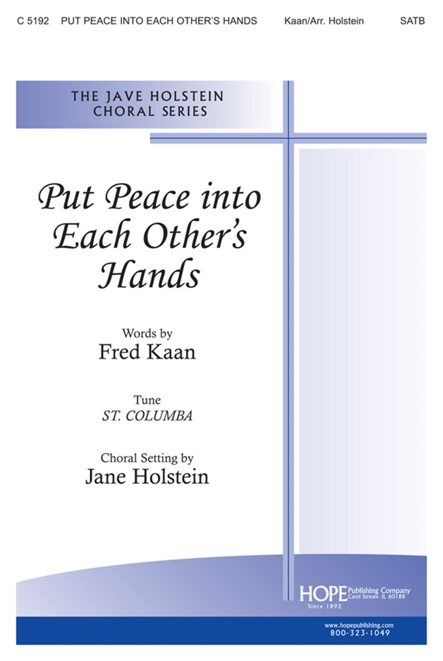 Put Peace Into Each Other's Hands - SATB Cover Image