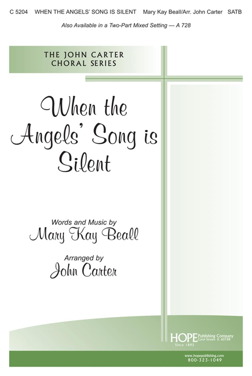 When the Angels' Song Is Silent - SATB (Arr. John Carter) Cover Image