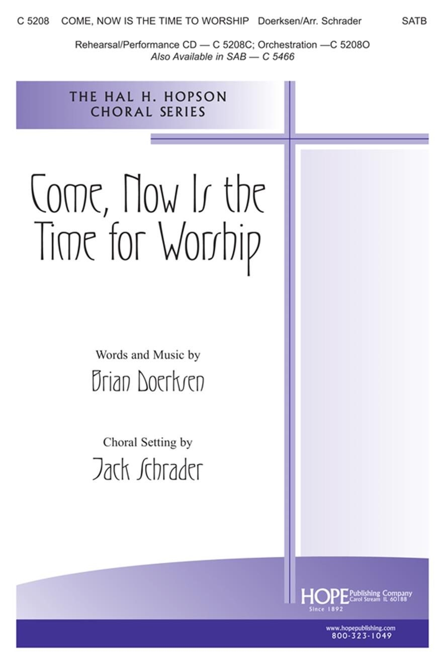 Come Now Is the Time to Worship - SATB Cover Image