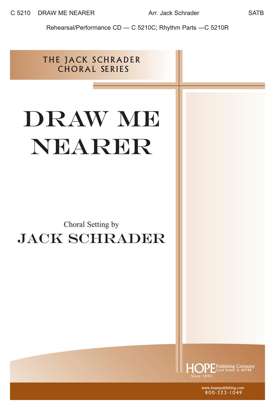 Draw Me Nearer - SATB Cover Image