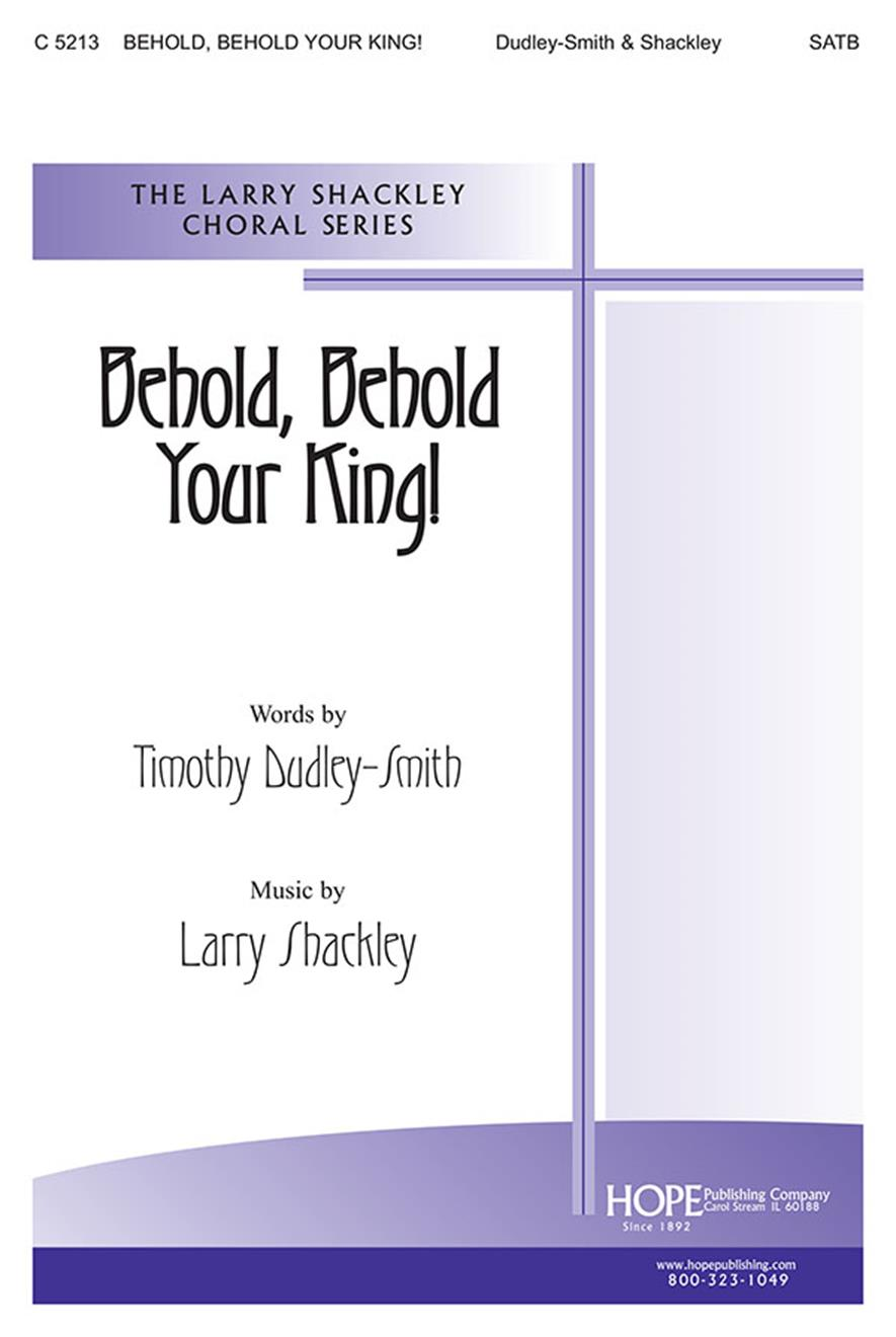 Behold Behold Your King - SATB Cover Image