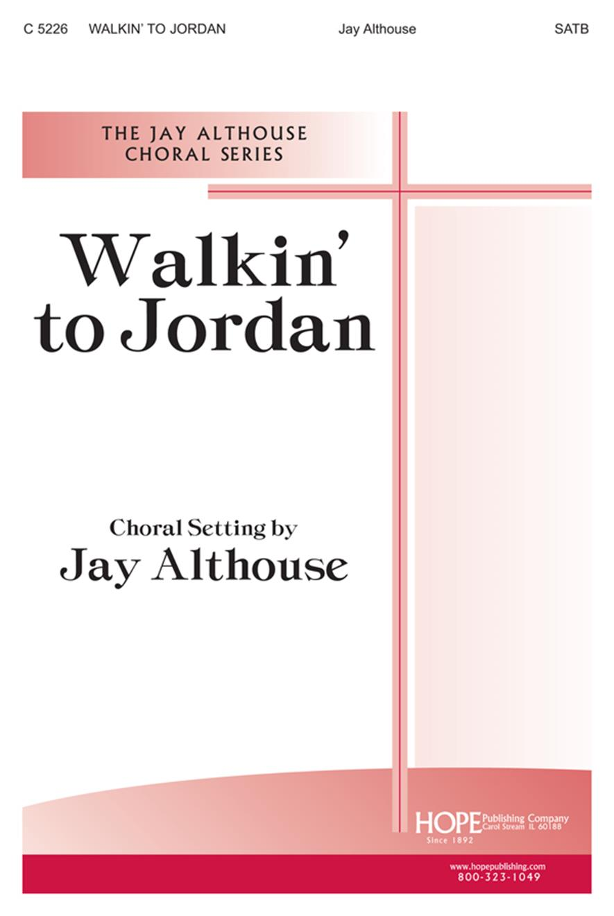 Walkin' to Jordan - SATB Cover Image