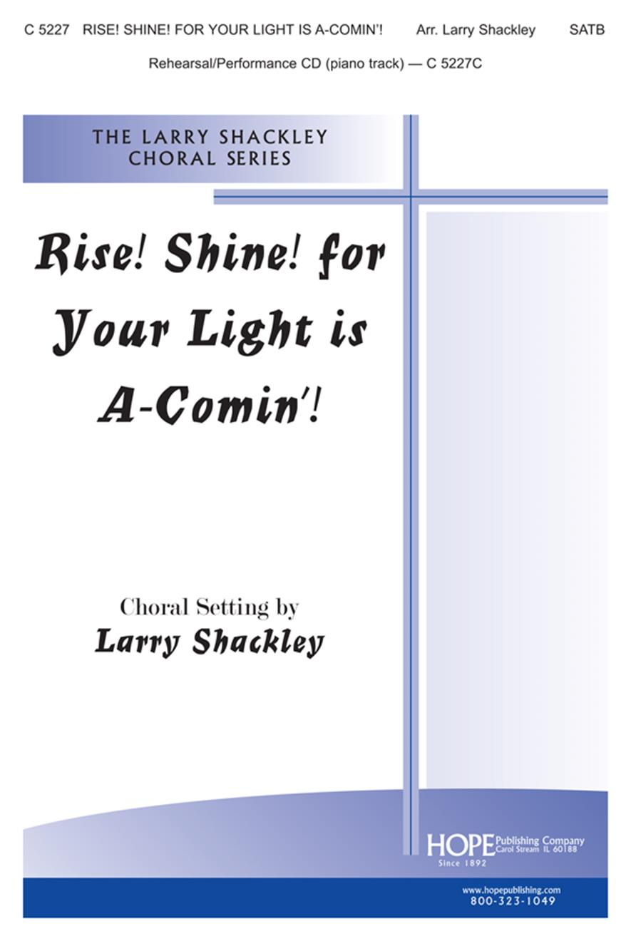 Rise Shine for Your Light Is a-Comin' - SATB Cover Image