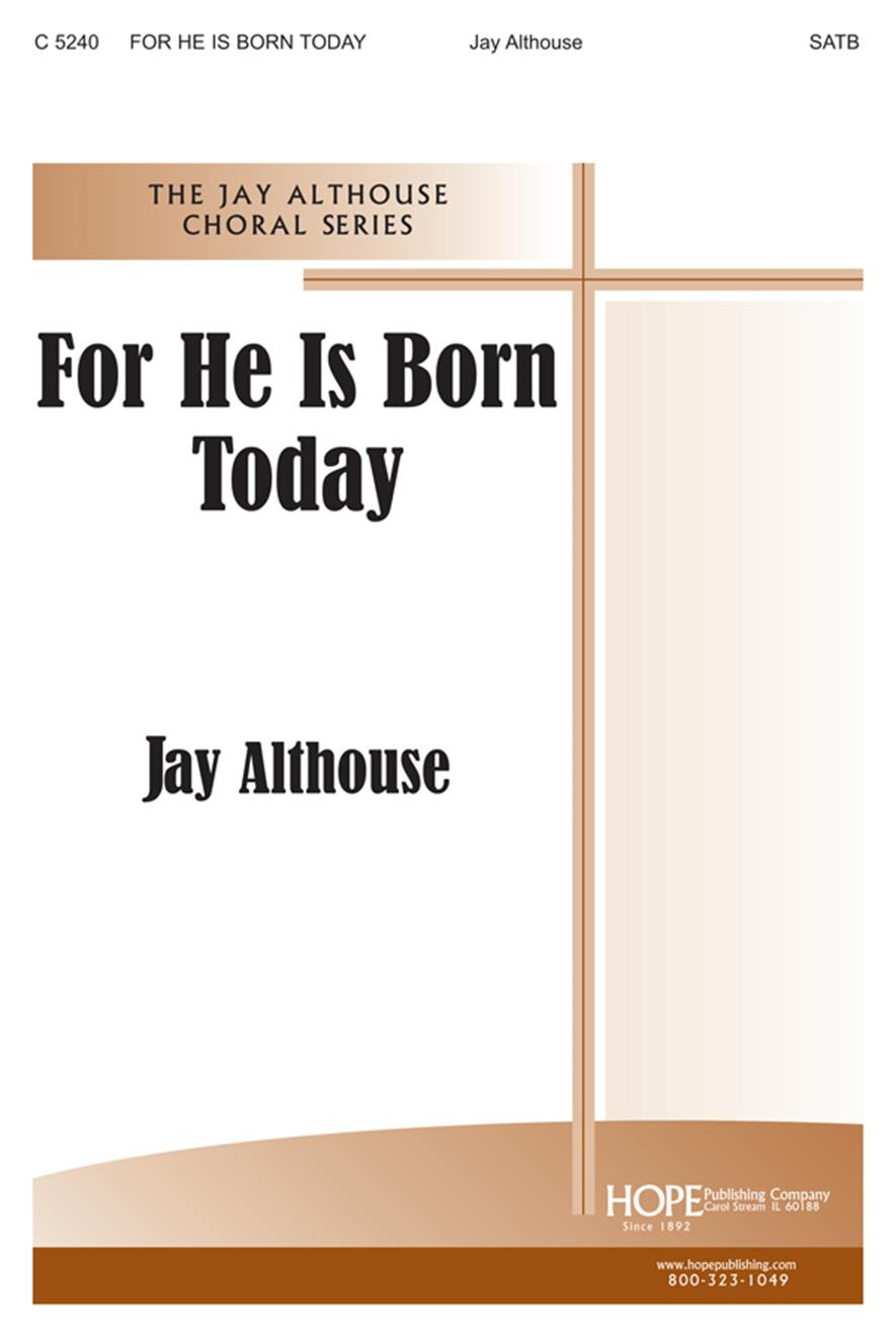 For He Is Born Today - SATB Cover Image