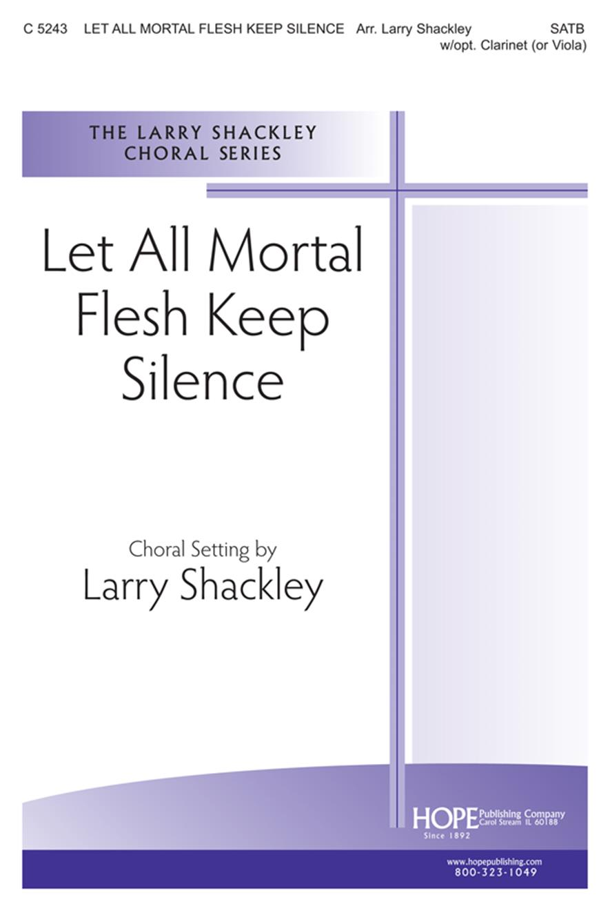 Let All Mortal Flesh Keep Silence - SATB w-opt. Clarinet or Viola Cover Image