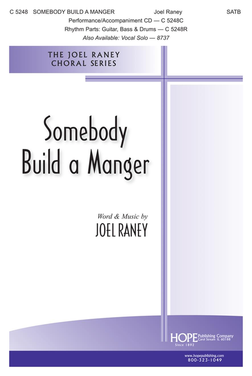 Somebody Build a Manger - SATB Cover Image