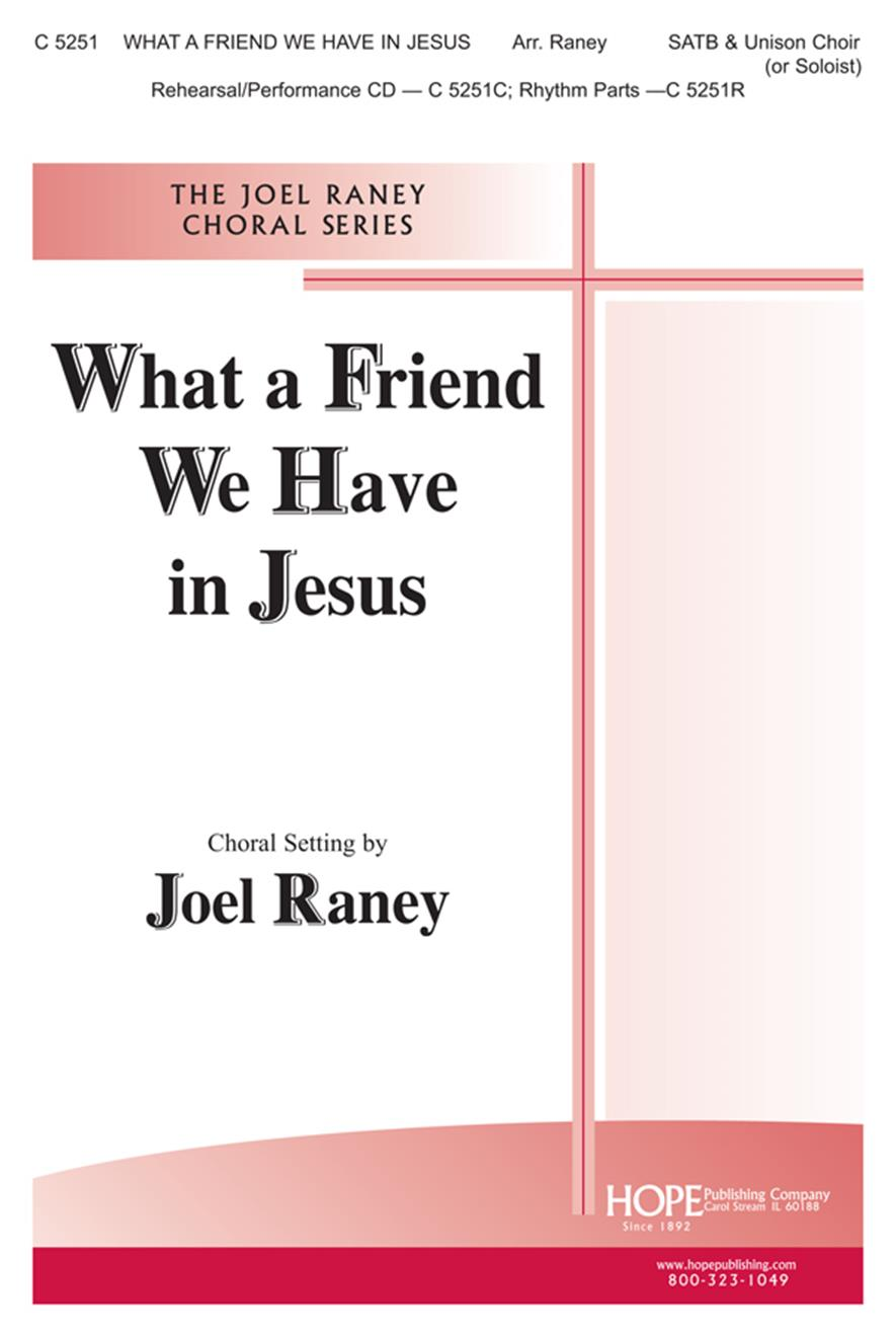 What a Friend We Have in Jesus - SATB and Children's Choir Cover Image